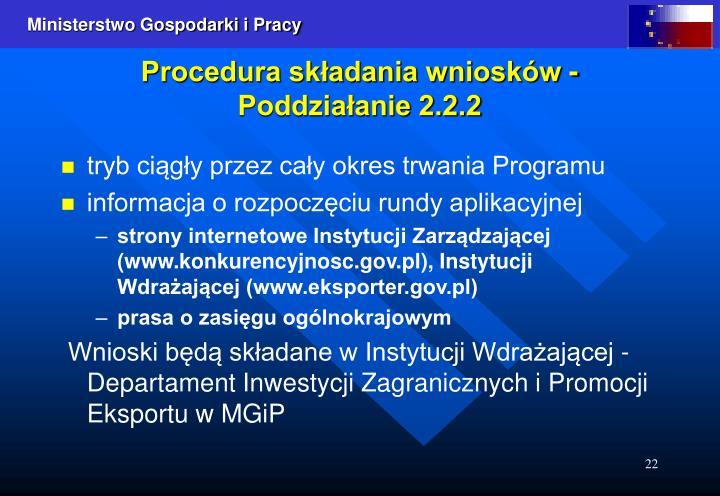 Procedura składania wniosków - Poddziałanie 2.2.2