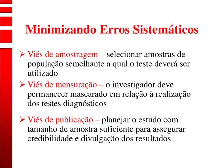 Minimizando Erros Sistemáticos