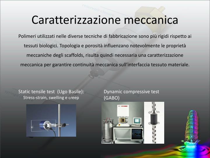 Caratterizzazione meccanica