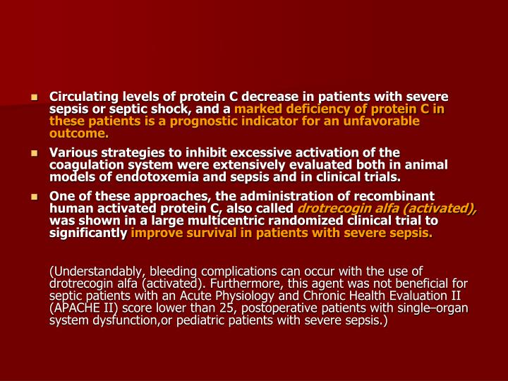 Circulating levels of protein C decrease in patients with severe sepsis or septic shock, and a