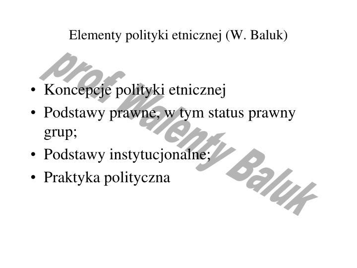 Elementy polityki etnicznej (W. Baluk)