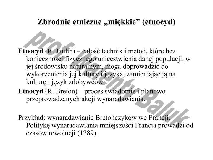 """Zbrodnie etniczne """"miękkie"""" (etnocyd)"""