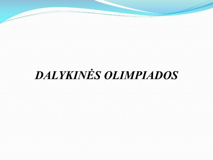 DALYKINĖS OLIMPIADOS