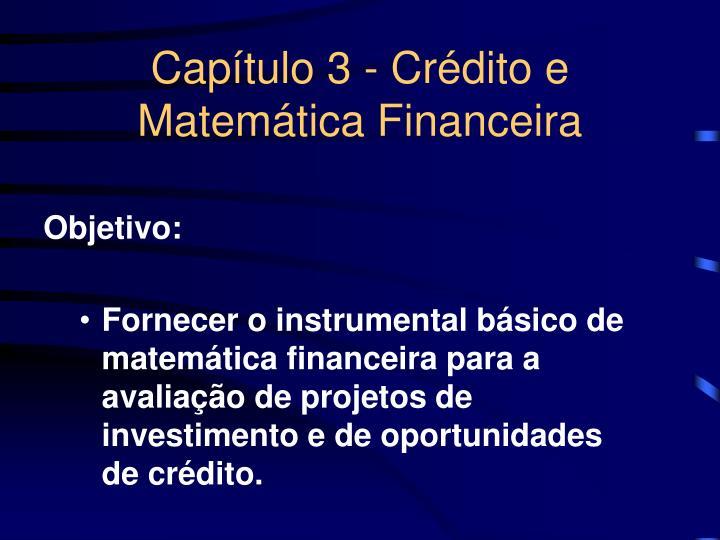 Capítulo 3 - Crédito e Matemática Financeira