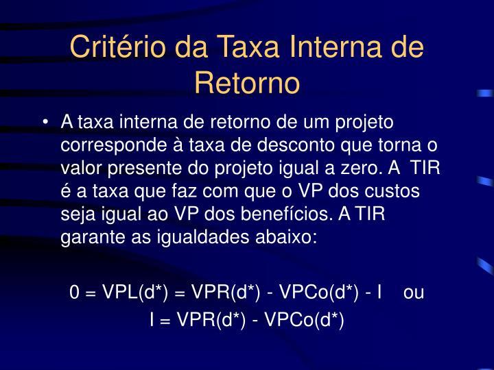 Critério da Taxa Interna de Retorno
