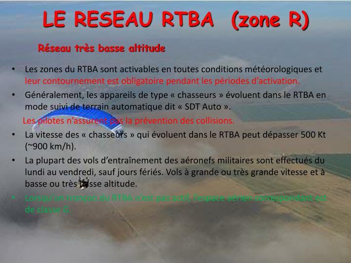 LE RESEAU RTBA  (zone R)