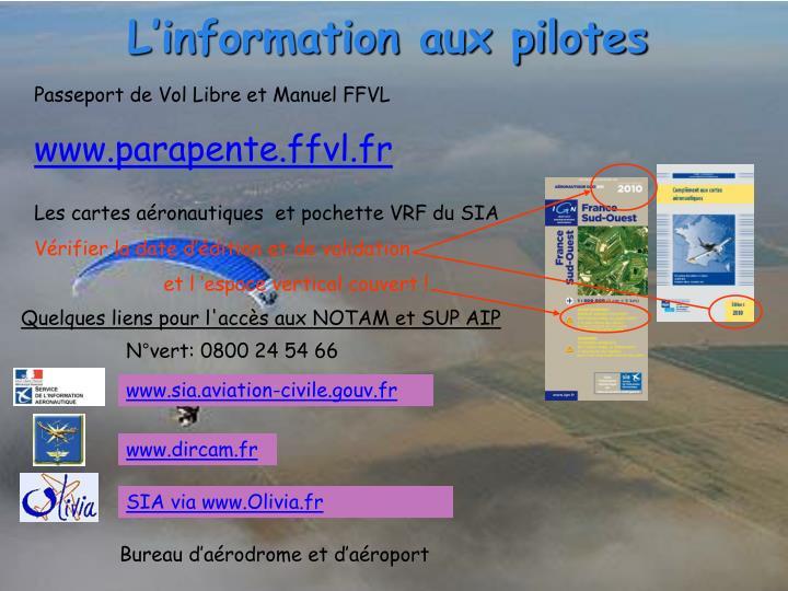 L'information aux pilotes