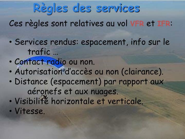 Règles des services