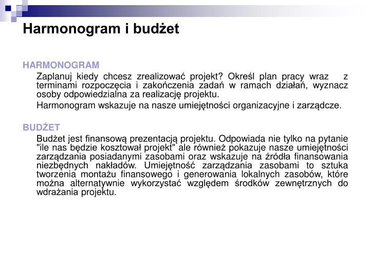Harmonogram i budżet