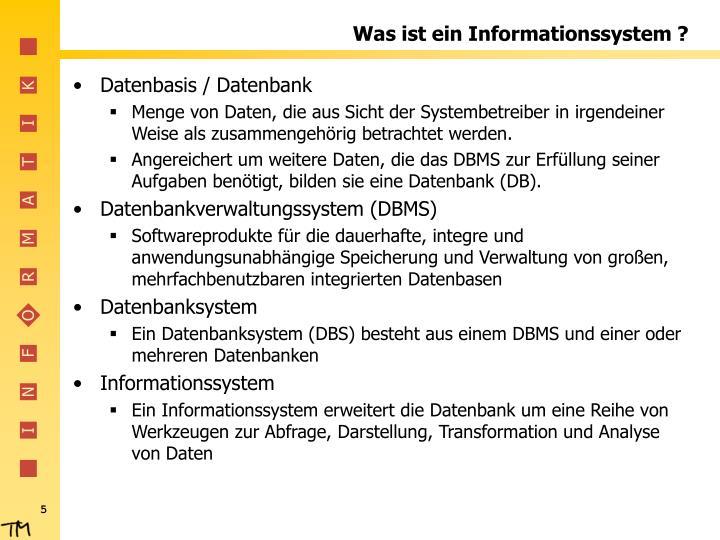 Was ist ein Informationssystem ?