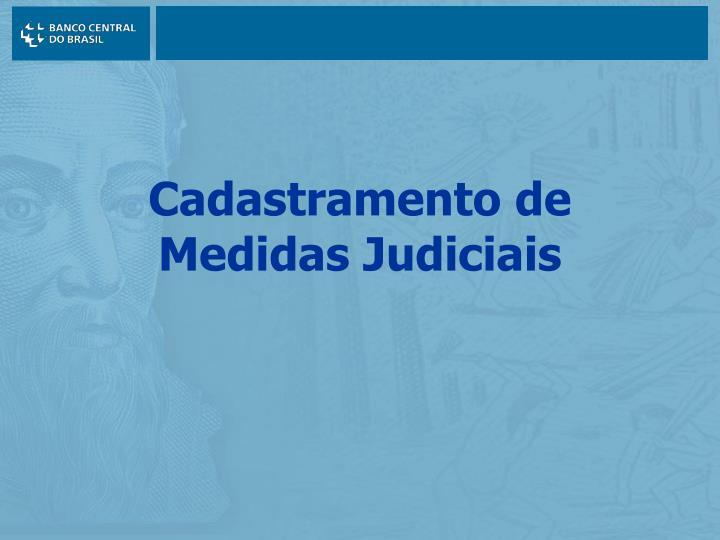 Cadastramento de Medidas Judiciais