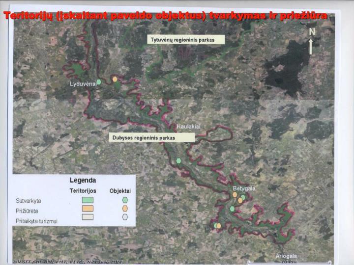 Teritorijų (įskaitant paveldo objektus) tvarkymas ir priežiūra