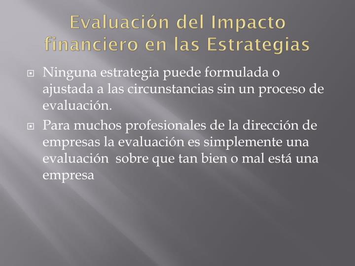 Evaluación del Impacto financiero en las Estrategias