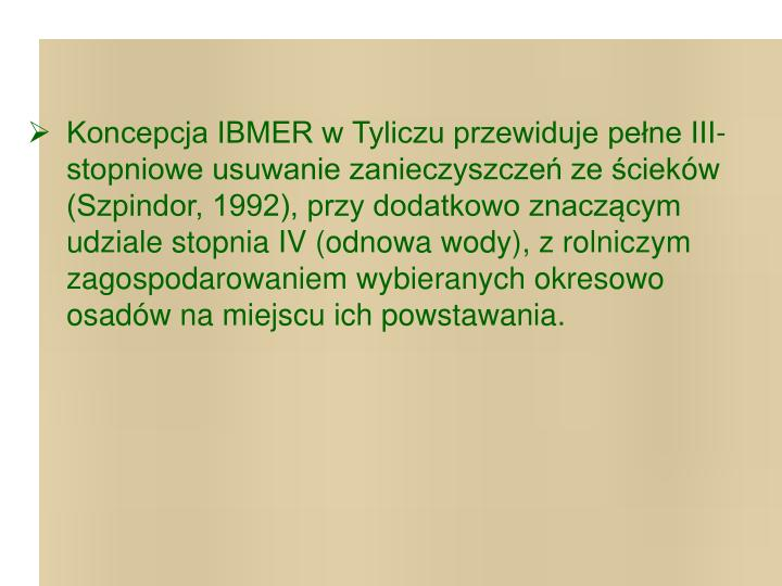 Koncepcja IBMER w Tyliczu przewiduje pełne III-stopniowe usuwanie zanieczyszczeń ze ściek