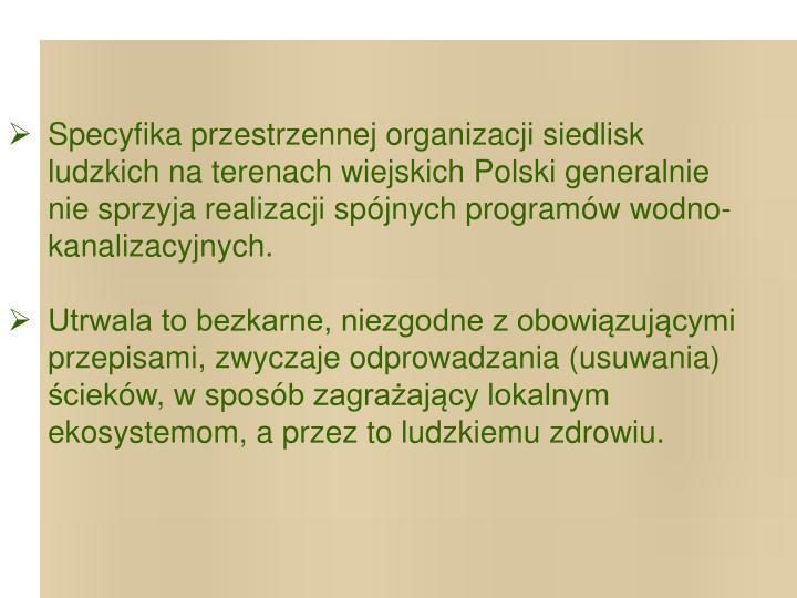 Specyfika przestrzennej organizacji siedlisk ludzkich na terenach wiejskich Polski generalnie