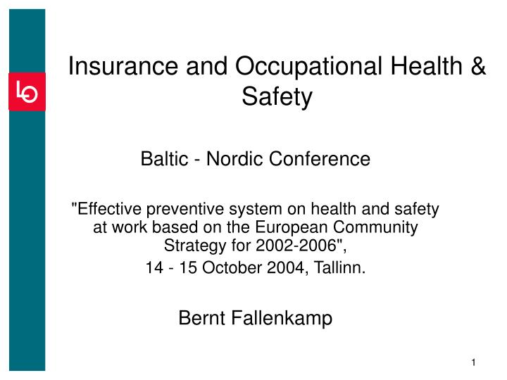 Insurance and occupational health safety