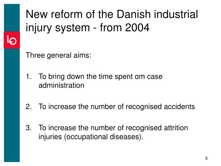 New reform of the Danish industrial injury system - from 2004