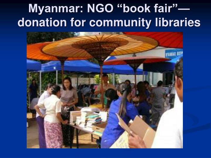 "Myanmar: NGO ""book fair""—donation for community libraries"