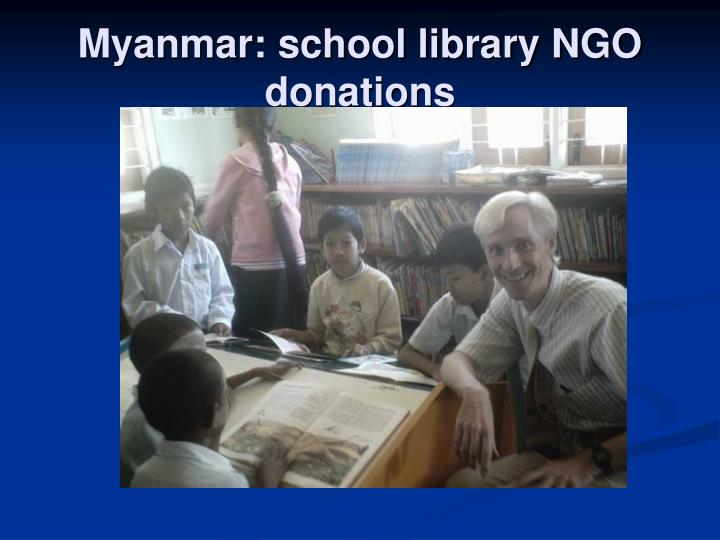 Myanmar: school library NGO donations