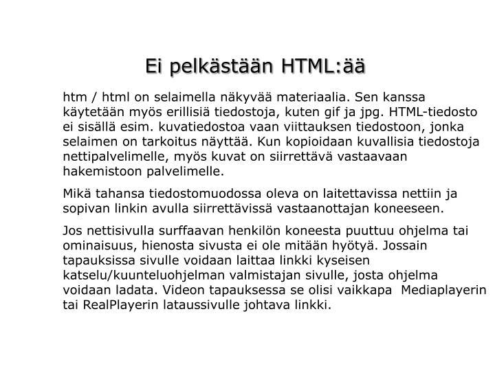 Ei pelkästään HTML:ää