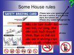 some house rules