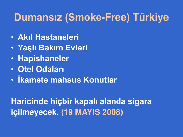 Dumansız (Smoke-Free) Türkiye