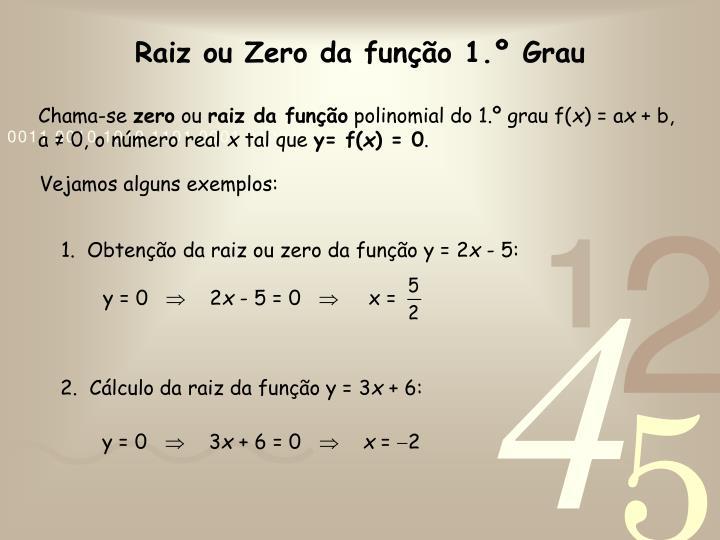 1.  Obtenção da raiz ou zero da função y = 2