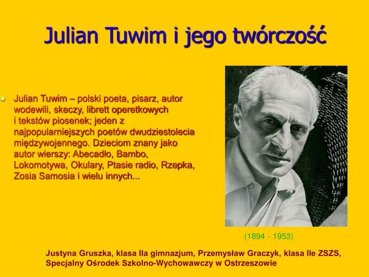 Julian Tuwim i jego twórczość