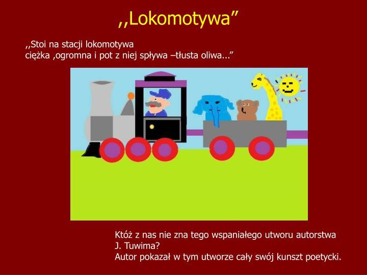 ",,Lokomotywa"""