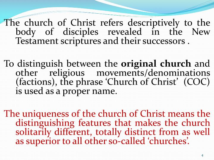 The church of Christ refers descriptively to the body of disciples revealed in the New Testament scriptures and their successors .