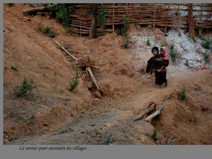 Le sentier pour atteindre les villages
