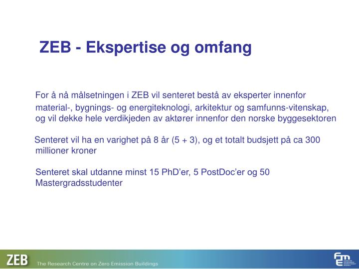 ZEB - Ekspertise og omfang