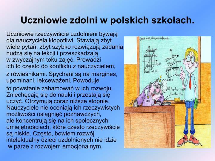 Uczniowie zdolni w polskich szkołach.