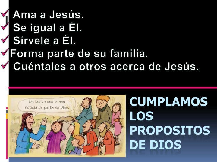 Ama a Jesús.