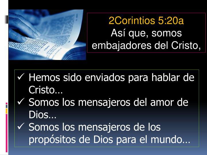 2Corintios 5:20a