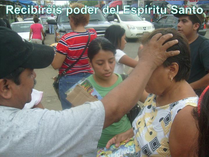 Recibiréis poder del Espíritu Santo