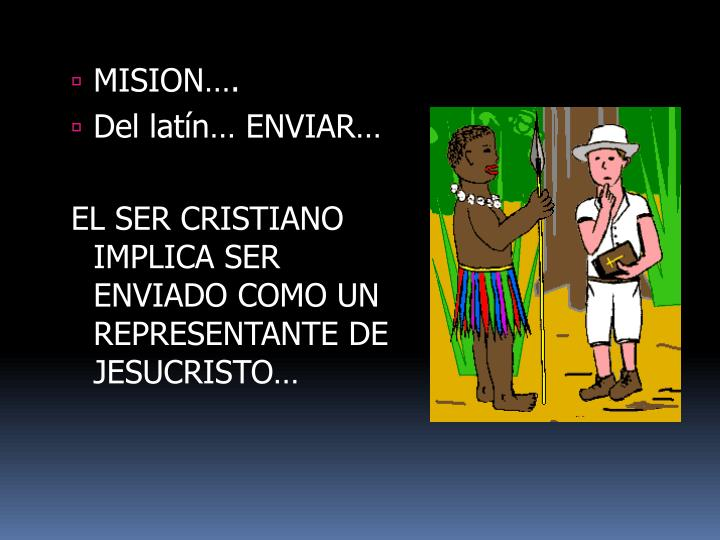 MISION….