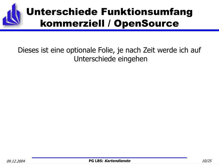 Unterschiede Funktionsumfang kommerziell / OpenSource