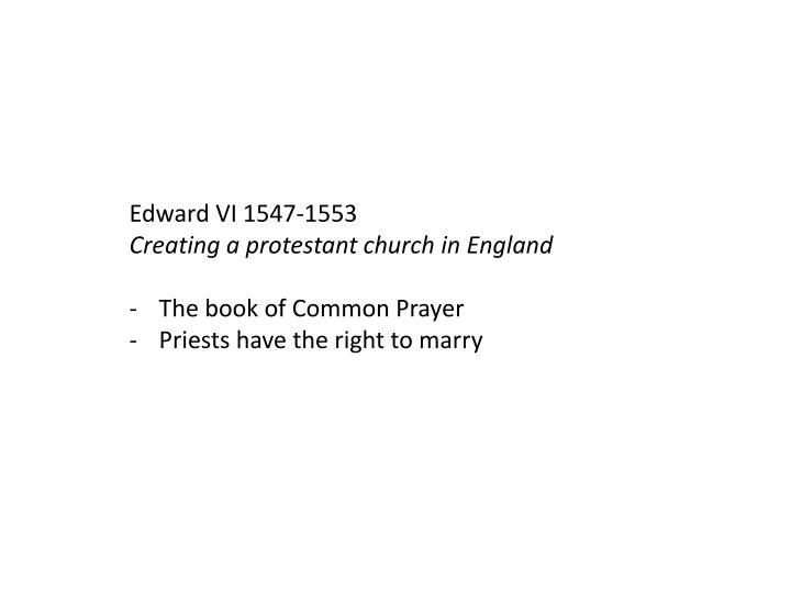 Edward VI 1547-1553