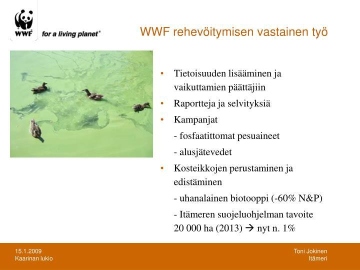 WWF rehevöitymisen vastainen työ