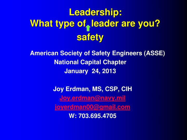 Leadership what type of leader are you safety