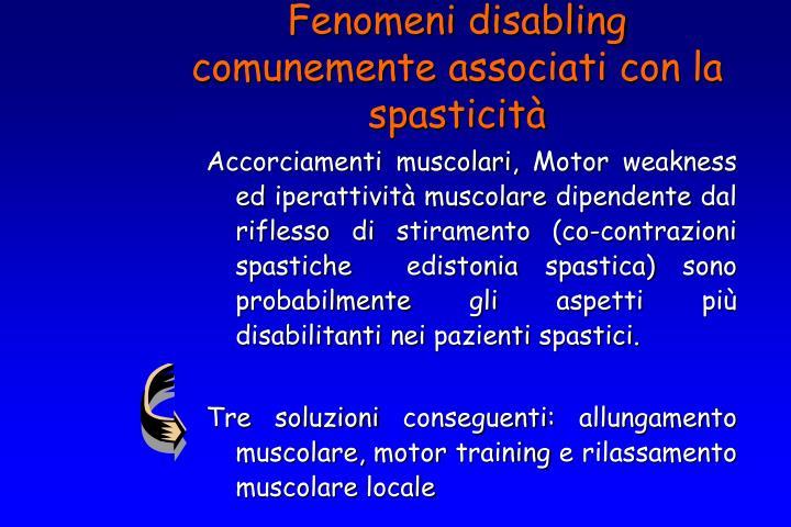 Fenomeni disabling comunemente associati con la spasticità
