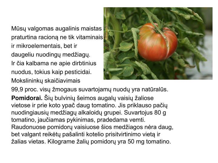 Mūsų valgomas augalinis maistas