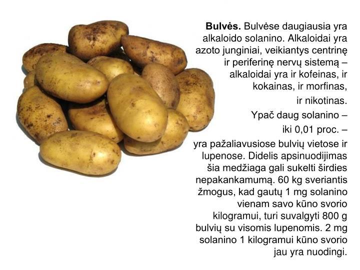 Bulvės.