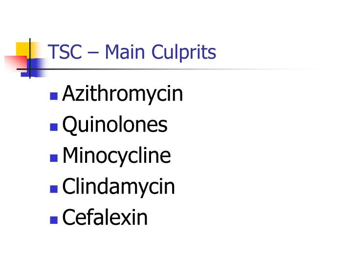 TSC – Main Culprits