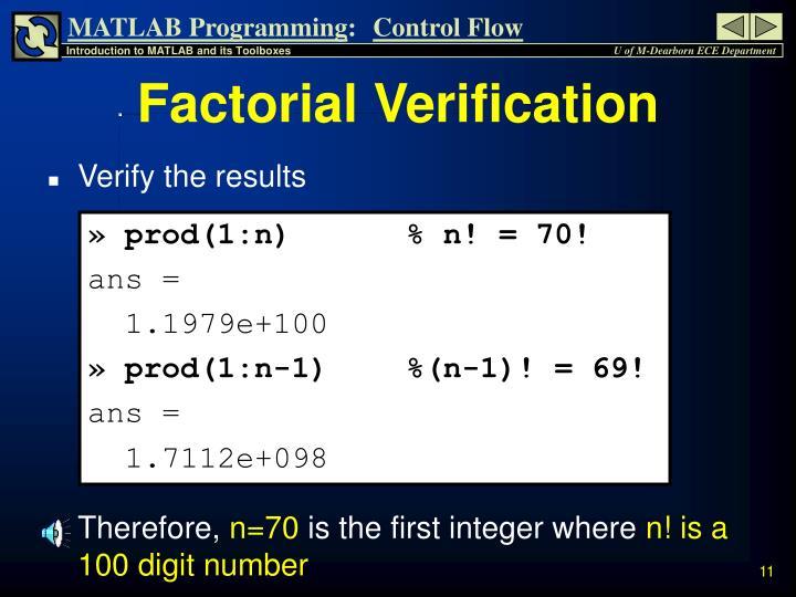Factorial Verification