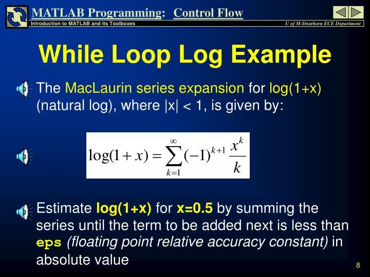 While Loop Log Example