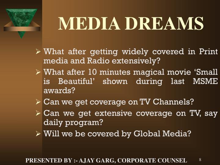 MEDIA DREAMS