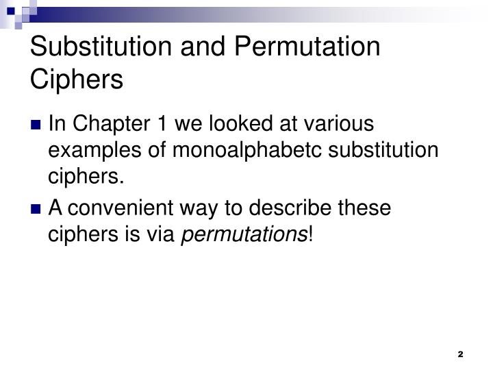 Substitution and permutation ciphers