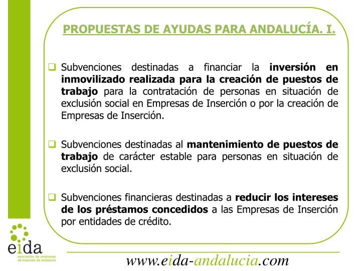 PROPUESTAS DE AYUDAS PARA ANDALUCÍA. I.